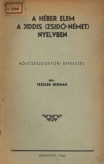 A héber elem a jiddis (zsidó-német) nyelvben