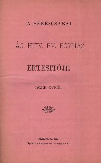 A békéscsabai ág. hitv. ev. egyház értesítője 1902-ik évről
