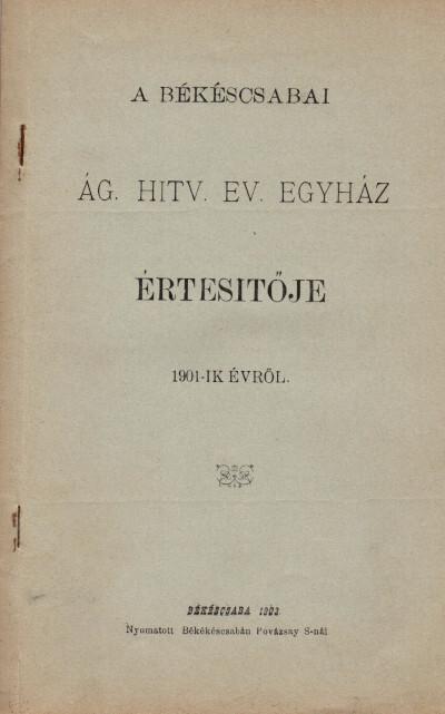 A békéscsabai ág. hitv. ev. egyház értesítője 1901-ik évről
