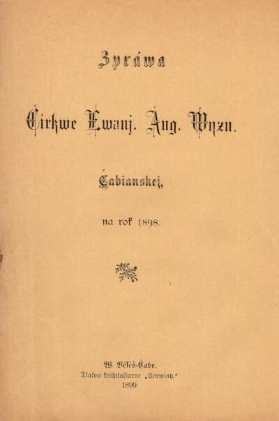 Zpráva cirkve evanj. aug. vyzn. Čabianskej, na rok 1898