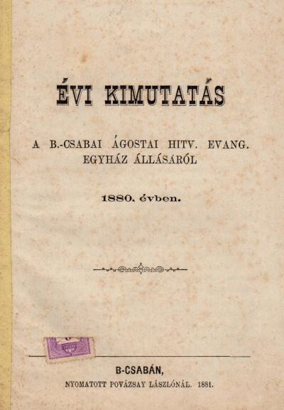 Évi kimutatás a b.-csabai ágostai hitv. evang. egyház állásáról 1880. évben