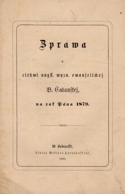 Zpráva o cirkvi augss. vyzn. evanjelickej B. Čabanskej, na rok Pána 1879