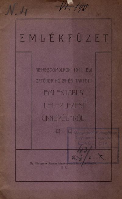 Emlékfüzet Nemesdömölkön 1911. évi október hó 29-én tartott emléktábla leleplezési ünnepélyről