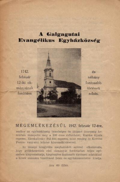 A Galgagutai Evangélikus Egyházközség 1742. február 12-iki okmányának fordítása és néhány fontosabb történeti adata