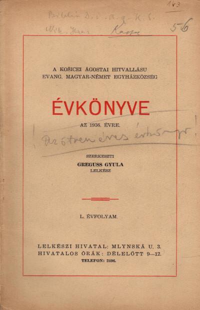 A košicei ágostai hitvallású evang. magyar-német egyházközség évkönyve az 1936. évre