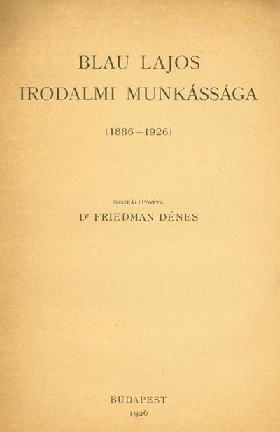 Blau Lajos irodalmi munkássága