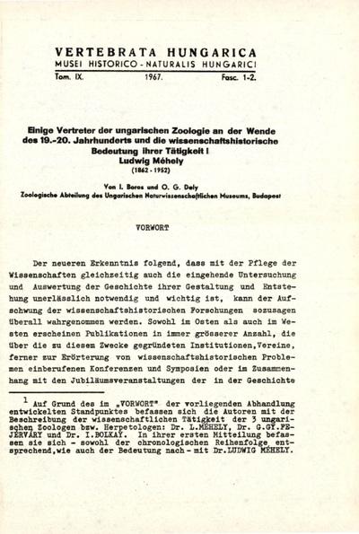 Einige Vertreter der ungarischen Zoologie an der Wende des 19.-20. Jahrhunderts und die wissenschaftshistorische Bedeutung ihrer Tätigkeit I. Ludwig Méhely