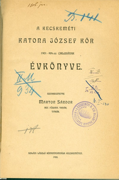 A kecskeméti Katona József Kör 1901-1904-iki ciklusának évkönyve