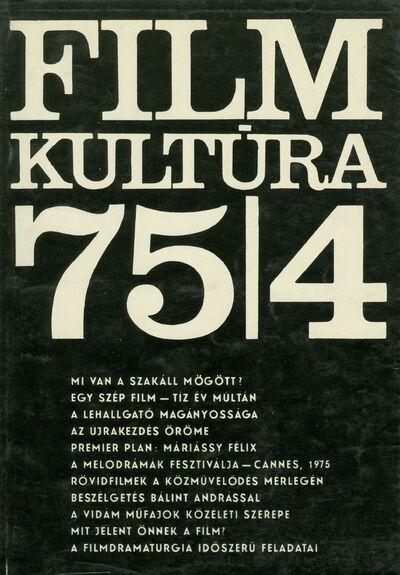 Filmkultúra 1975/4. szám