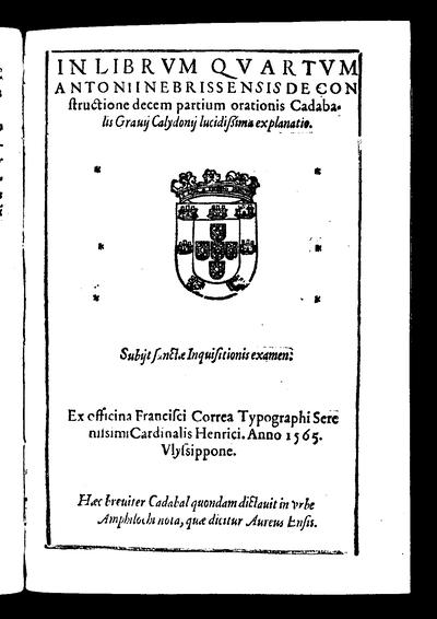 In librum quartum Antonii Nebrissensis De constructione decem partium orationis Cadabalis Gravii Calydonii lucidissima explanatio