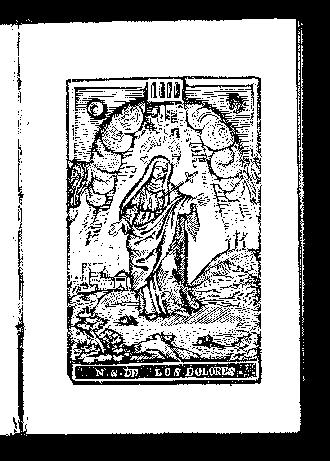 Nueva novena de la Virgen Santisima de los Dolores / dispuesta por un devoto ; y publicada con licencia del Señor Ordinario en Tuy