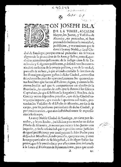 Bien notorio es en el estado de Altamira, y ciudad de Santiago, el escandalo, con que dos escrivanos vociferaron las imposturas ... contra el honor de D. Joseph Isla de la Torre...