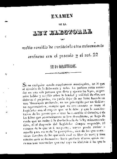 Examen de la Ley Electoral y medio sencillo de sustituirle otra enteramente conforme con el proemio y el art. 22 de la Constitución