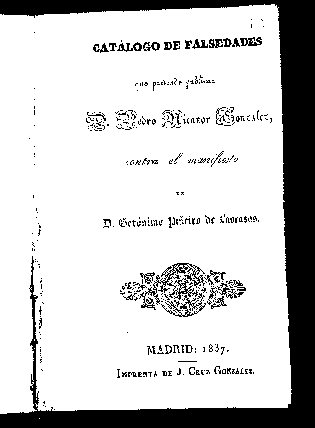 Catálogo de falsedades que pretende publicar D. Pedro Nicanor González contra el manifiesto de Gerónimo Piñeiro de Lascasas / Gerónimo Piñeiro de Lascasas