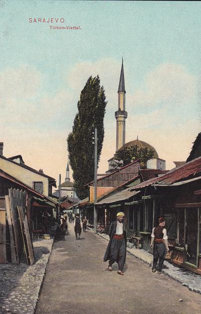 Sarajevo. Türken-Viertel
