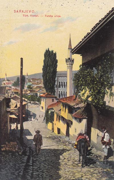 Sarajevo: Türk. Viertel - Turska Ulica