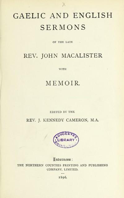Gaelic and English sermons of the late Rev. John Macalister, with memoir