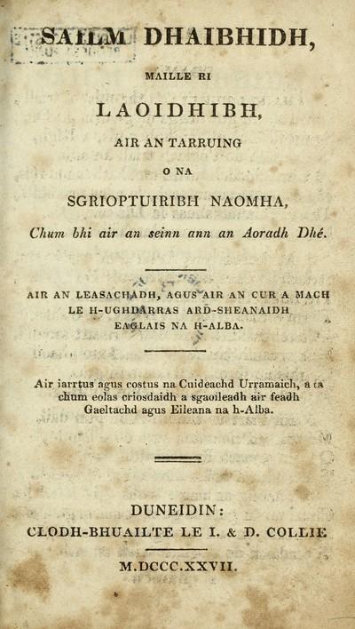Sailm Dhaibhidh, maille ri Laoidhibh, air an Tarruing o na Sgrioptuiribh Naomha, chum bhi air an seinn ann an Aoradh Dhé