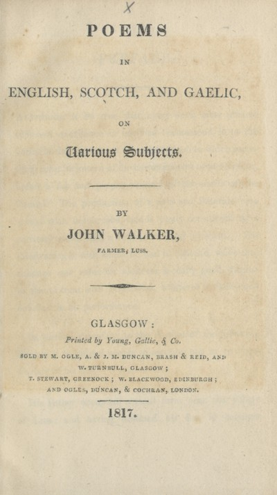 Poems in English, Scotch, and Gaelic, on various subjects
