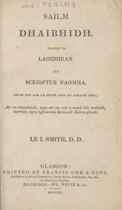 Sailm Dhaibhidh, maille ri laoidhean o'n Scrioptur Naomha