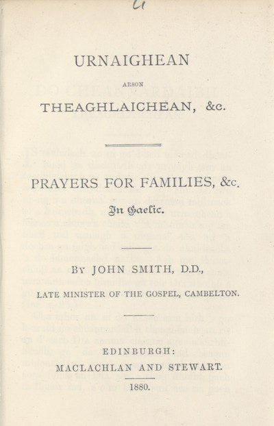 Urnaighean arson theaghlaichean, &c. = Prayers for families, &c., in Gaelic