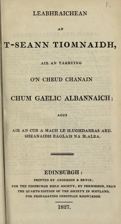 Leabhraichean an t-Seann Tiomnaidh, air an tarruing o'n cheud chanain chum Gaelic Albannaich
