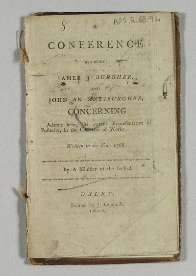 Conference betwixt James a burgher, and John an antiburgher