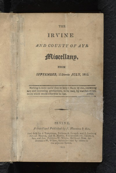 Irvine and county of Ayr miscellany, from September, 1814 - to July, 1815