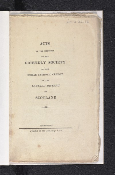 Acts of the meetings of the Friendly Society of the Roman Catholic clergy in the Lowland District of Scotland