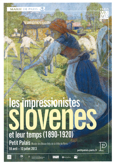 Slovene Impressionsts and Their Time poster 2013 Petit Palais Paris