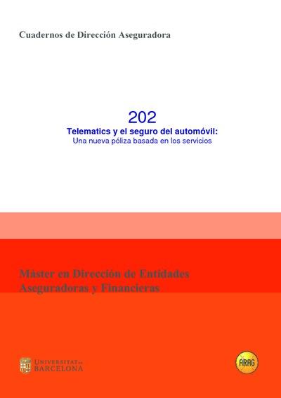 Telematics y el seguro del automóvil : una nueva póliza basada en los servicios