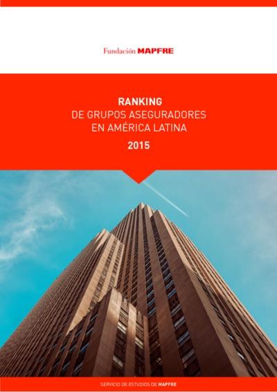 Ranking de grupos aseguradores en América Latina 2015