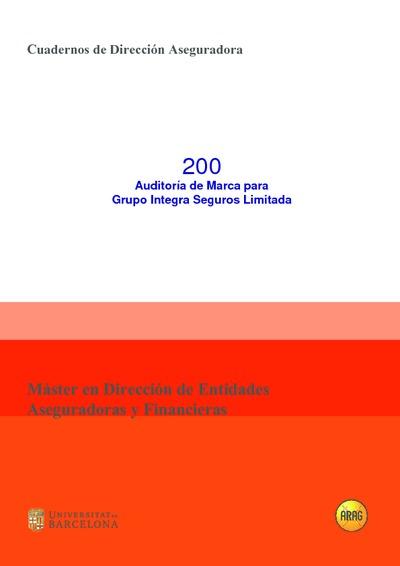 Auditoría de marca para Grupo Integra Seguros Limitada