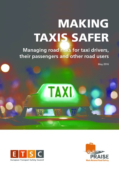 Making taxis safer : managing road risks for taxi drivers, their passengers and other road users