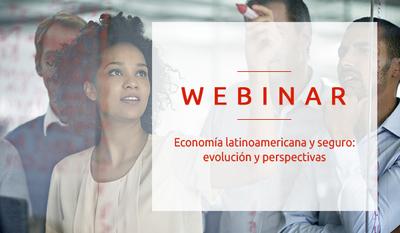 Economía latinoamericana y seguro : evolución y perspectivas [Webinar]