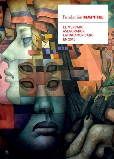El Mercado asegurador latinoamericano en 2015