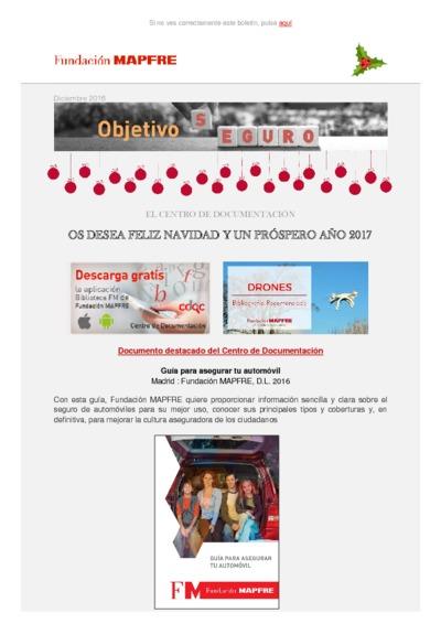 Objetivo Seguro : boletín del Centro de Documentación de Fundación MAPFRE - Diciembre 2016