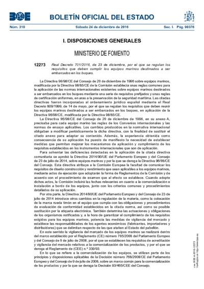 Real Decreto 701/2016, de 23 de diciembre, por el que se regulan los requisitos que deben cumplir los equipos marinos destinados a ser embarcados en los buques.