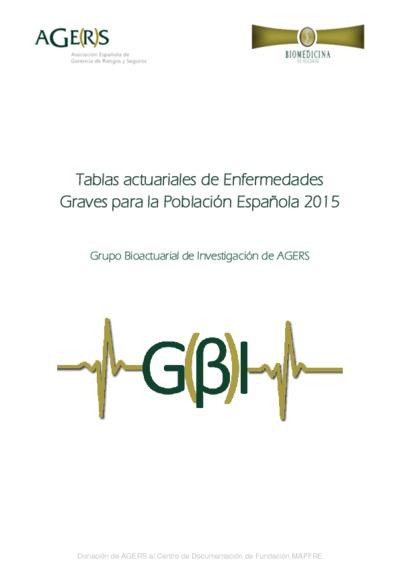 Tablas actuariales de Enfermedades Graves para la Población Española 2015