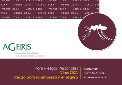 Virus ZIKA : riesgo para la empresa y el seguro [Newsletter]
