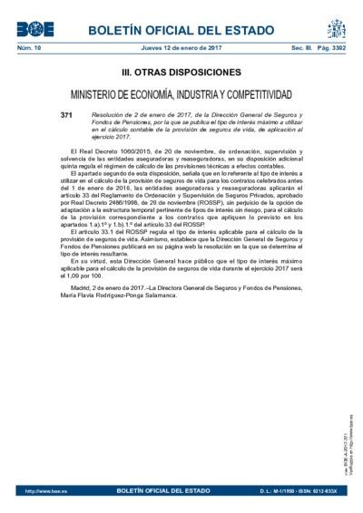 Resolución de 2 de enero de 2017, de la Dirección General de Seguros y Fondos de Pensiones, por la que se publica el tipo de interés máximo a utilizar en el cálculo contable de la provisión de seguros de vida, de aplicación al ejercicio 2017