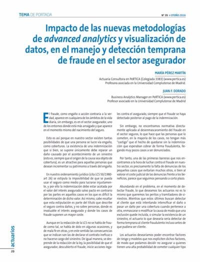 Impacto de las nuevas metodologías de advanced analytics y visualización de datos, en el manejo y detección temprana de fraude en el sector asegurador