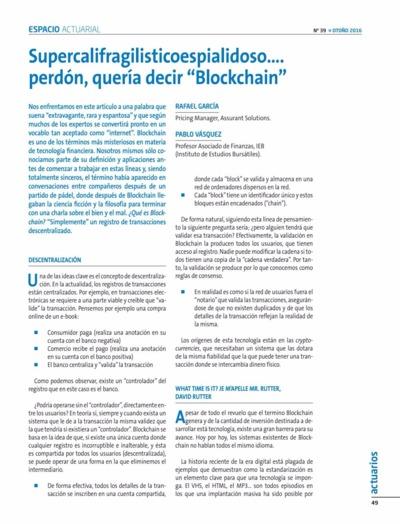 Supercalifragilisticoespialidoso.... perdón, quería decir Blockchain