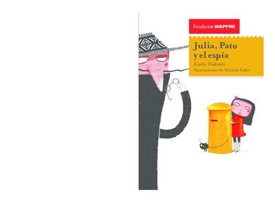 Julia, Pato y el espía