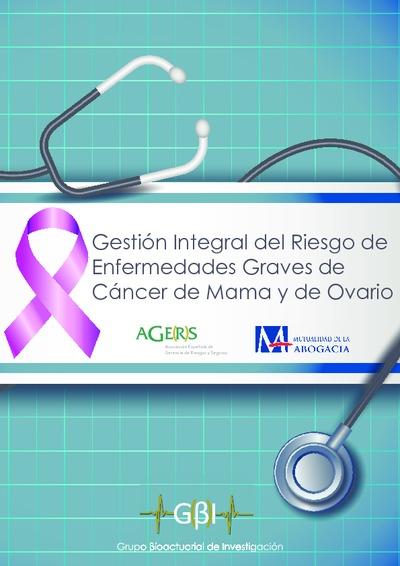Gestión integral del riesgo de enfermedades graves de cáncer de mama y de ovario