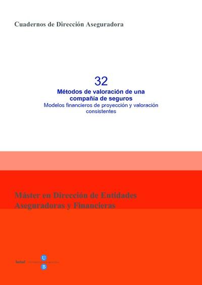 Métodos de valoración de una compañía de seguros : Modelos financieros de proyección y valoración consistentes