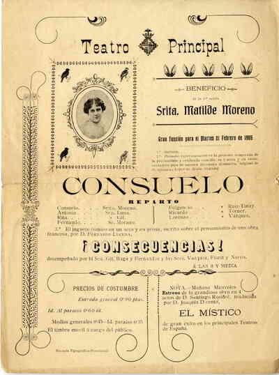 Beneficio de la 1ª actriz Srta. Matilde Moreno: Consuelo; ¡consecuencias!; El místico