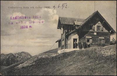 Kadilnikova koča vrh Golice (1836)