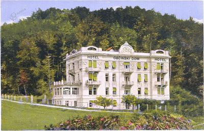 Hotel Občinski dom okoli leta 1930