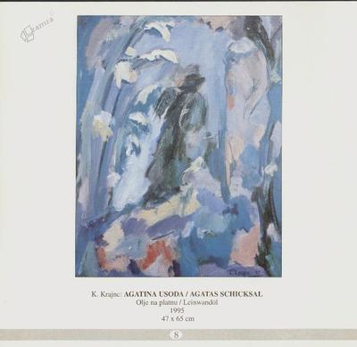 Agatina usoda, olje na platnu - 1995, 47 x 65 cm